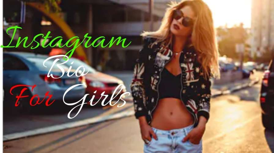 Best Collection of Instagram Bio ideas for girls