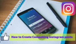 How to Create Compelling Instagram Post and S.T.A.R.T retaining more followers?